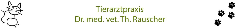 Tierarztpraxis Dr. med. vet. Th. Rauscher
